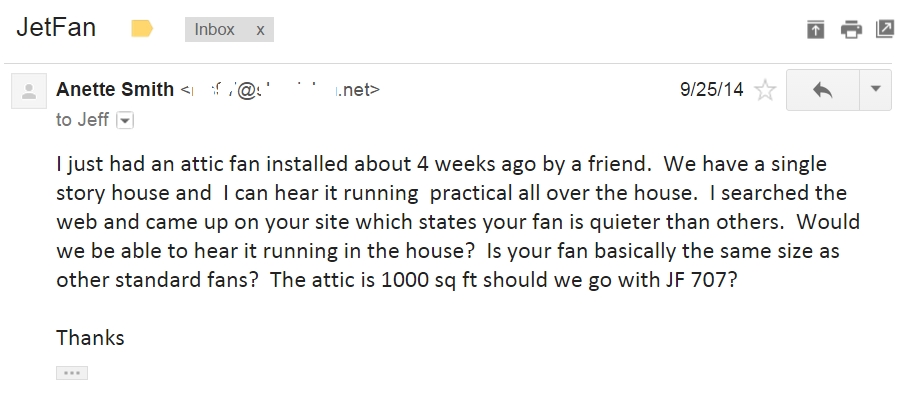 Email from Anette Smith about her new and very loud store bought roof-top attic fan